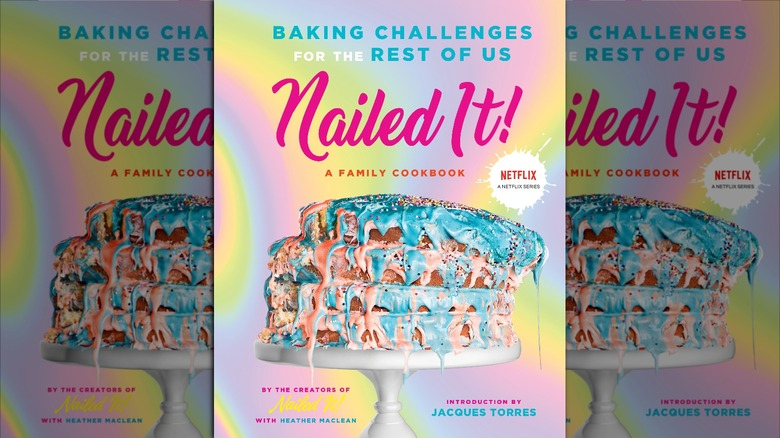 Nailed It! Cookbook cover